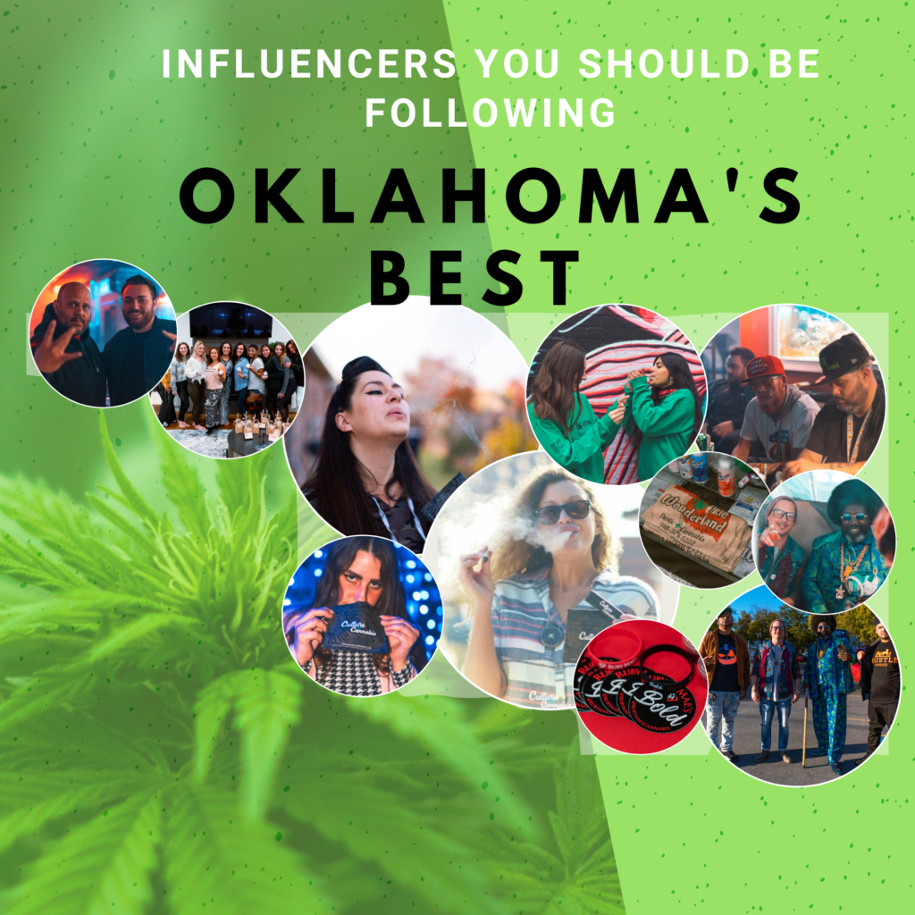 Best Oklahoma cannabis influencers by culture and cannabis